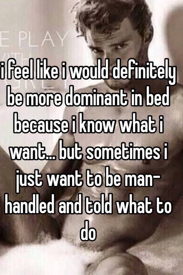 man dominant in bed