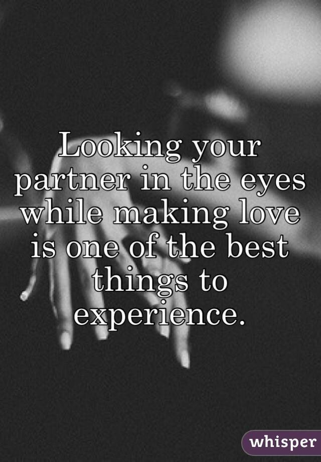 Making Love With The One You Love