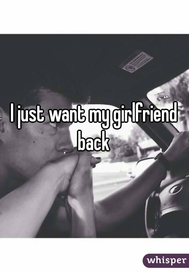how do i get my girlfriend back