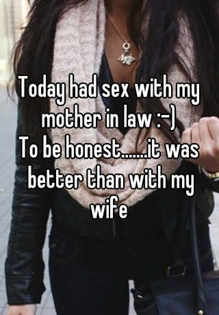 Mother In Law Is Better Than Wife