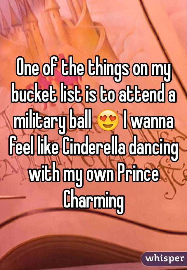 One of the things on my bucket list is to attend a military ball 😍 I wanna feel like Cinderella dancing with my own Prince Charming