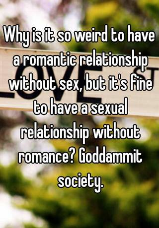sex without romance