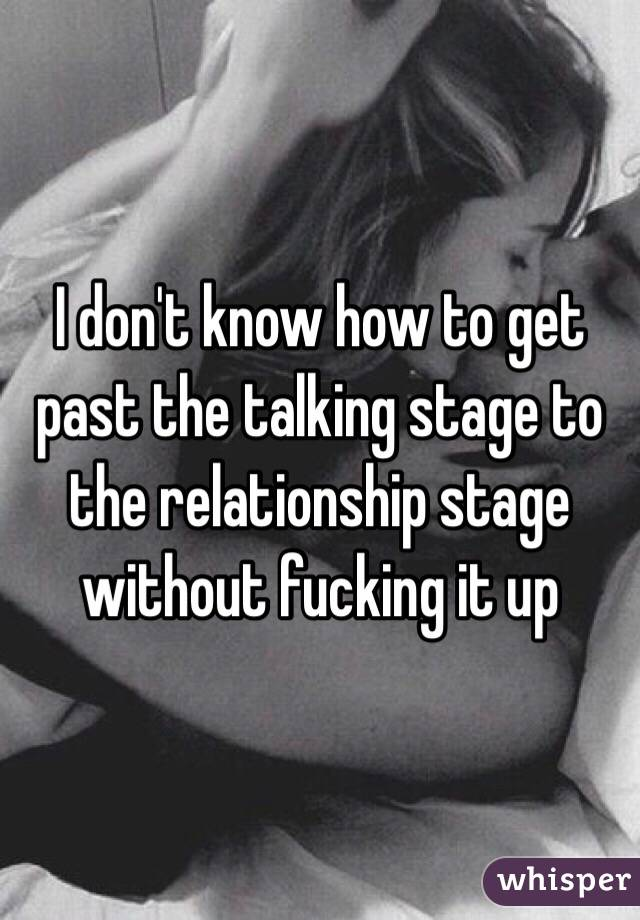The Talking Stage Of A Relationship