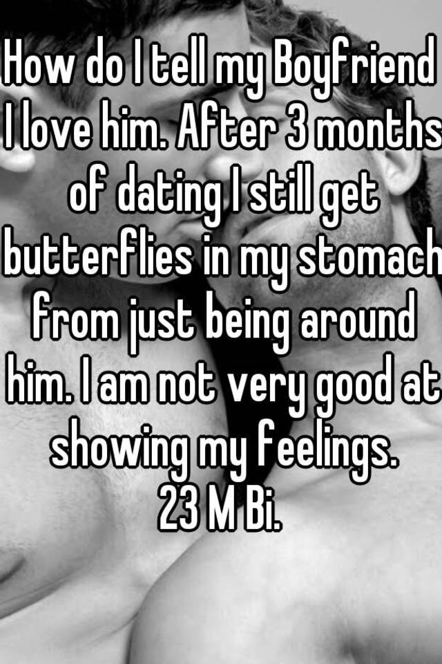 Dating 3 months not in love