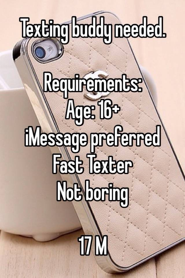 Texting buddy wanted