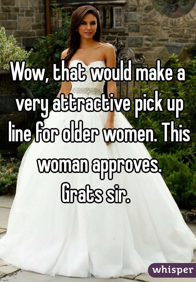 Pick Up Lines For Old Ladies
