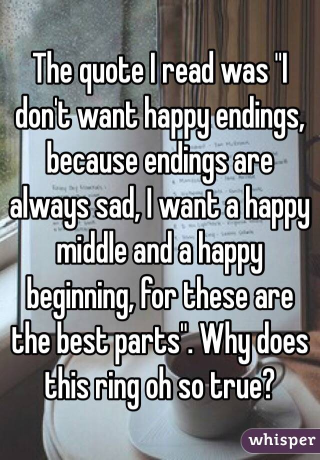 I Always Love A Happy Ending