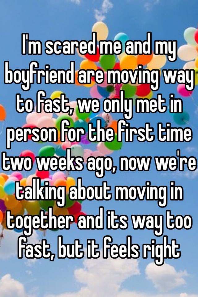relationship moving fast but feels right
