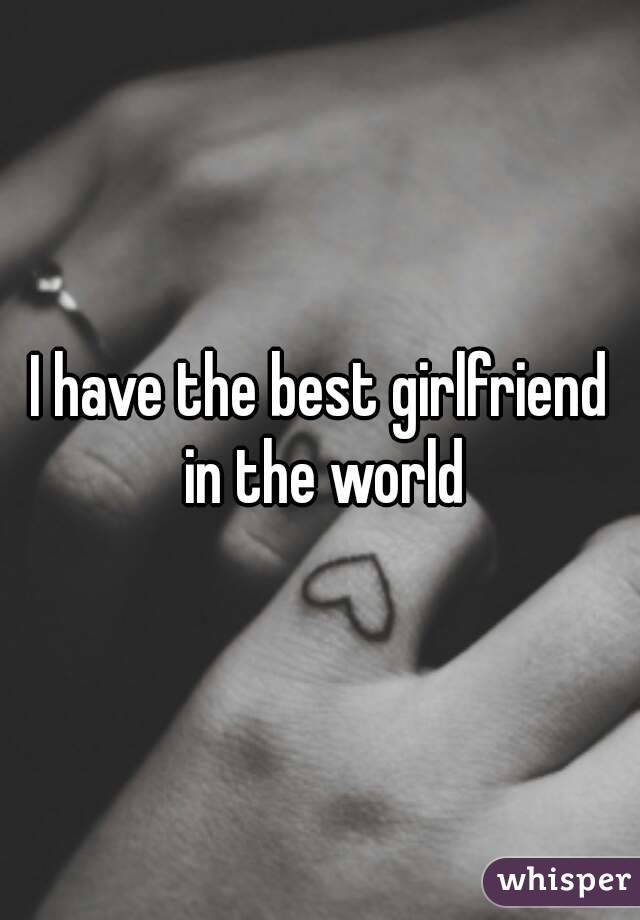Ever best your the girlfriend Romantic Love