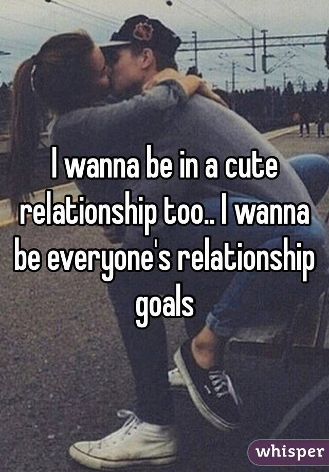 I wanna be in a cute relationship too i wanna be everyones i wanna be in a cute relationship too i wanna be everyones relationship goals thecheapjerseys Choice Image