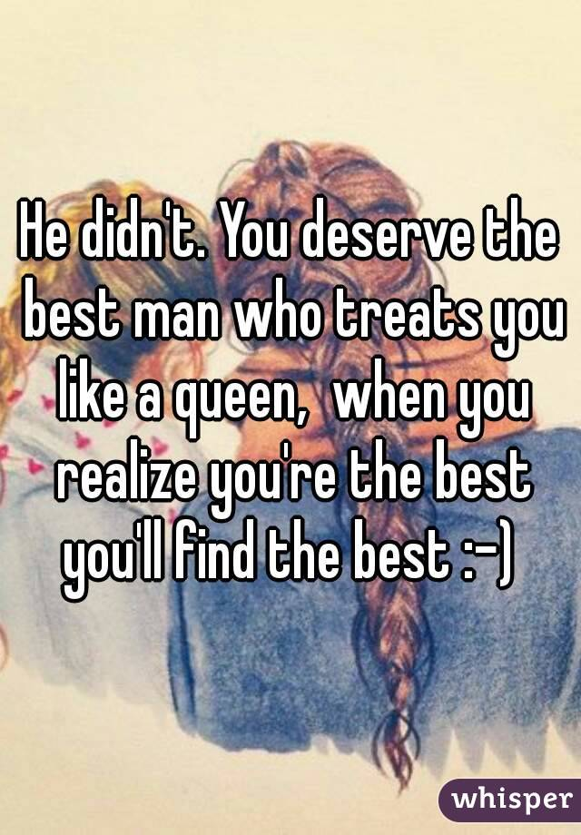 Get the Man That You Deserve