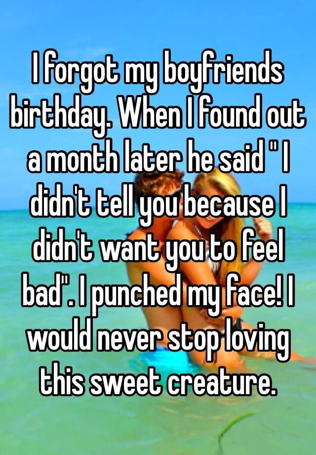 i forgot my boyfriends birthday