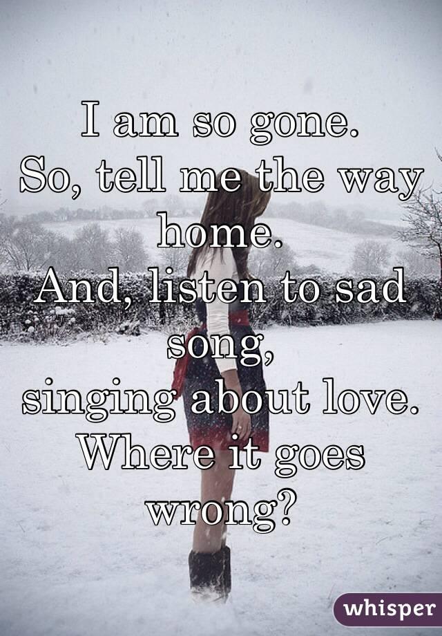 Sometimes i feel like a sad song