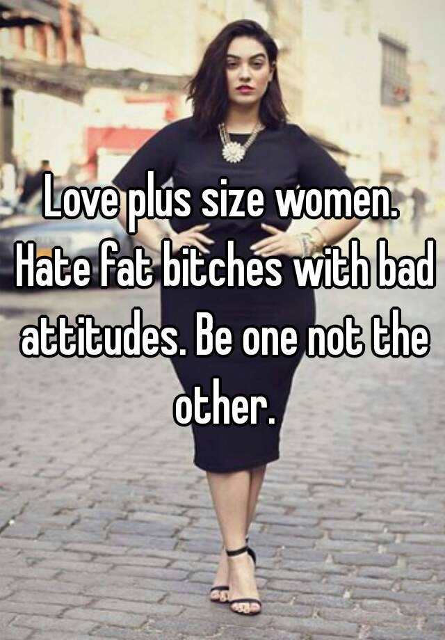 I love plus size women