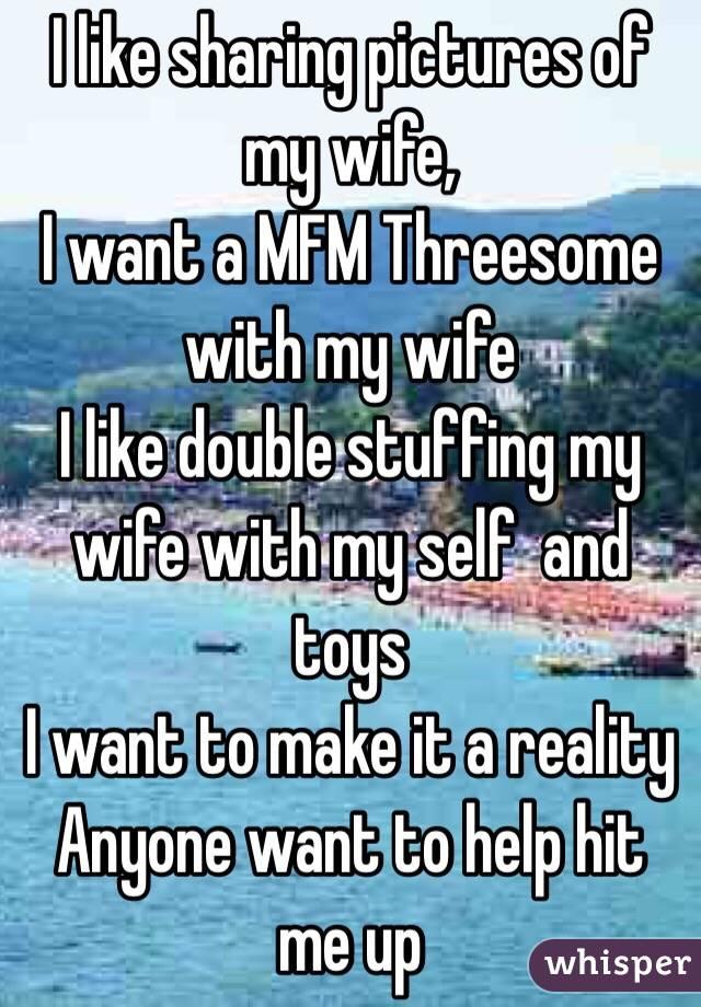 wife wants mfm threesome