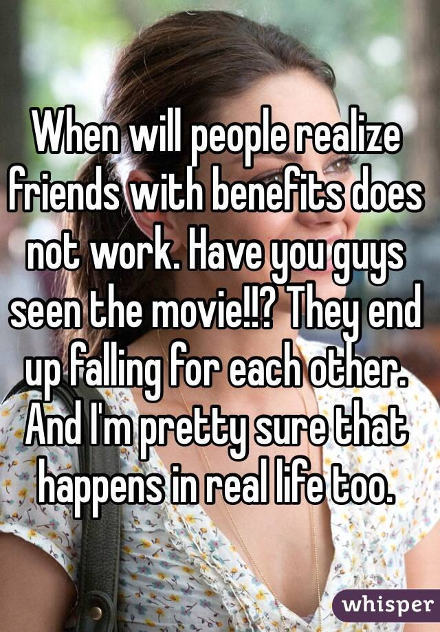 Does friends with benefits ever work