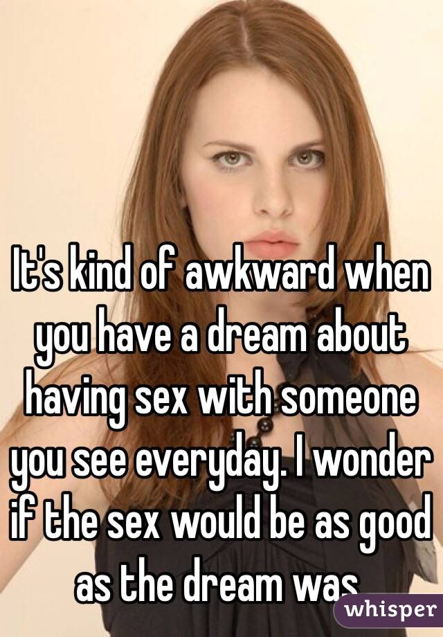 When you dream of having sex