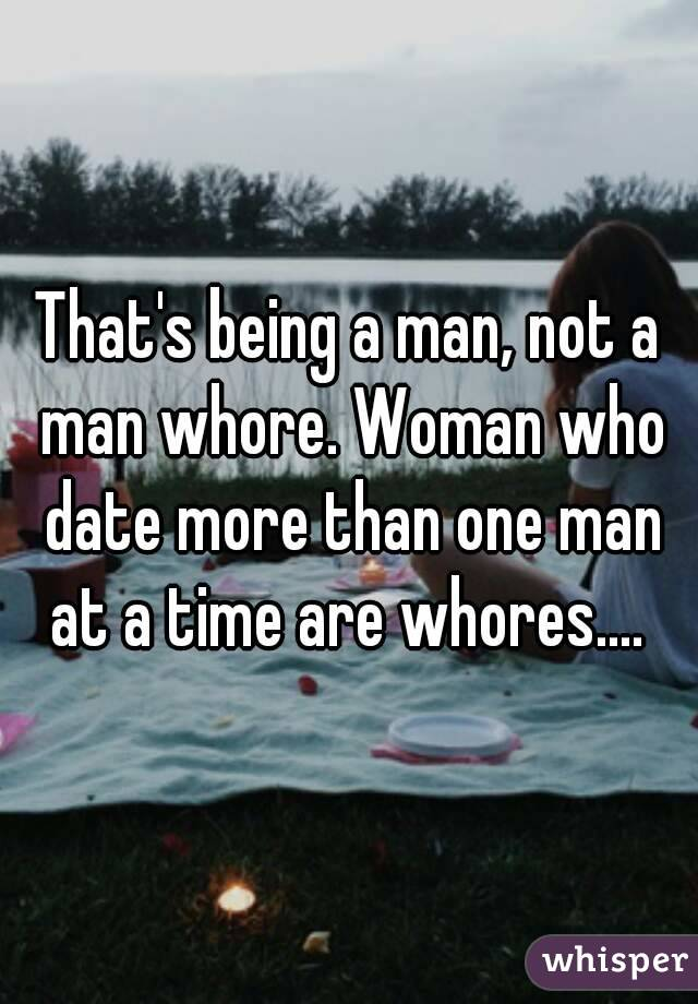 A Time Dating Than At More Man One you and