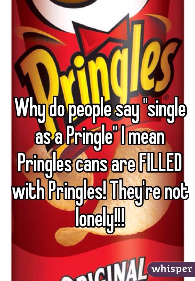 what does single pringle mean