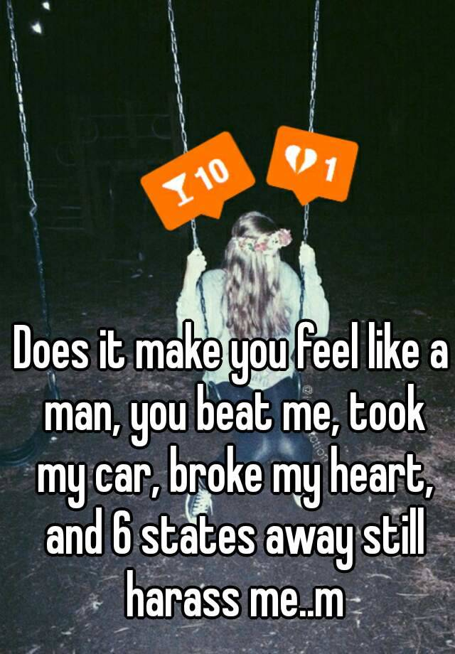 like Make you man feel a