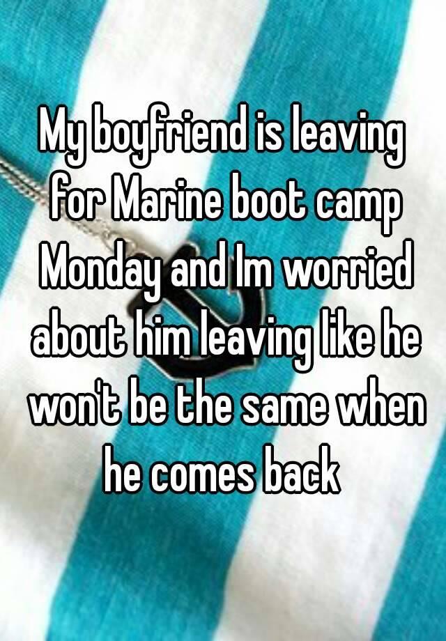my boyfriend is leaving
