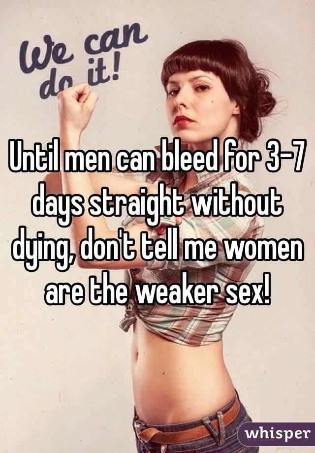 Men are the weaker sex