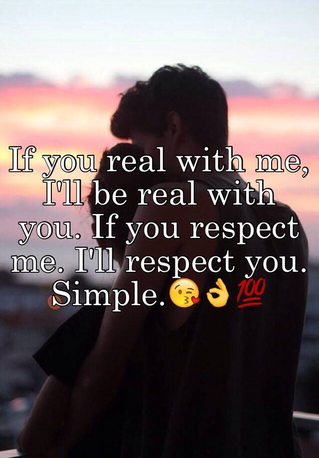 You i you me respect respect If you