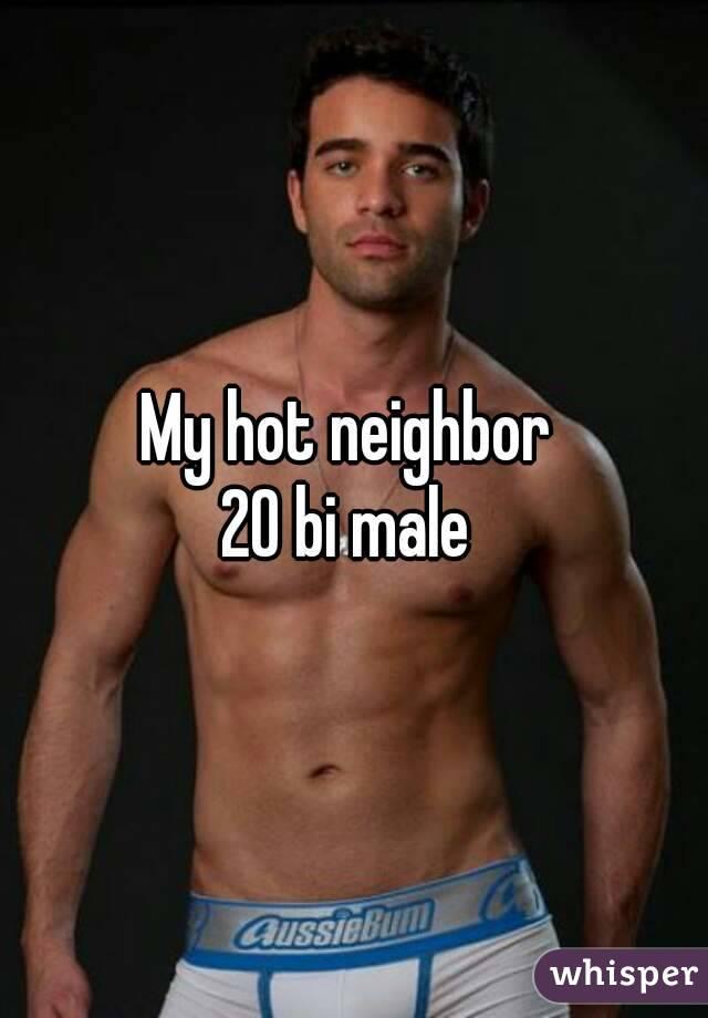 My hot neighbor