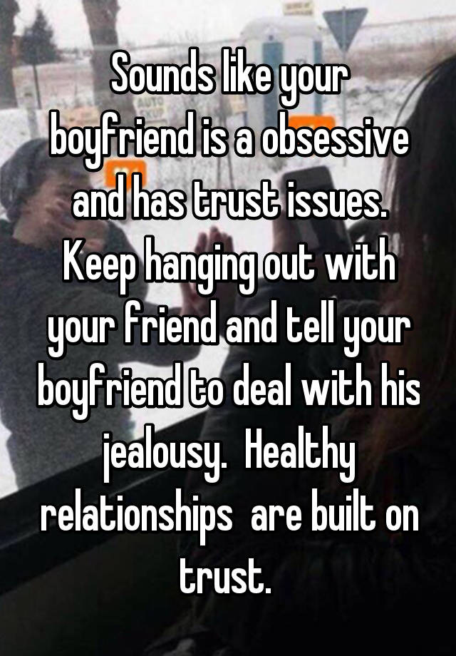 How to maintain a healthy relationship with your boyfriend