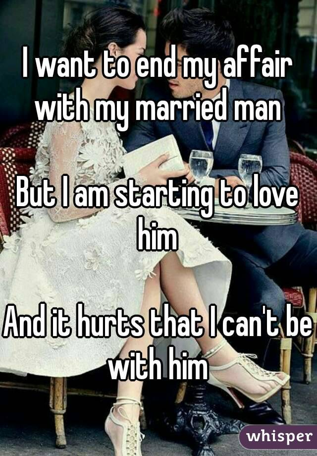 ending affair with married man