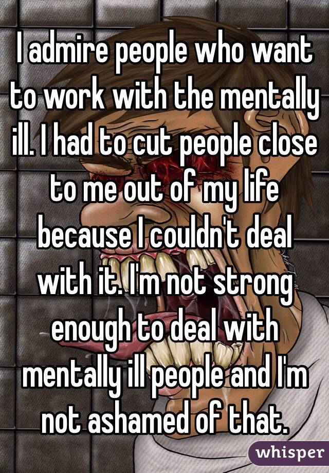 dealing with mentally ill people
