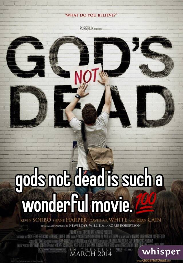 gods not dead is such a wonderful movie.💯