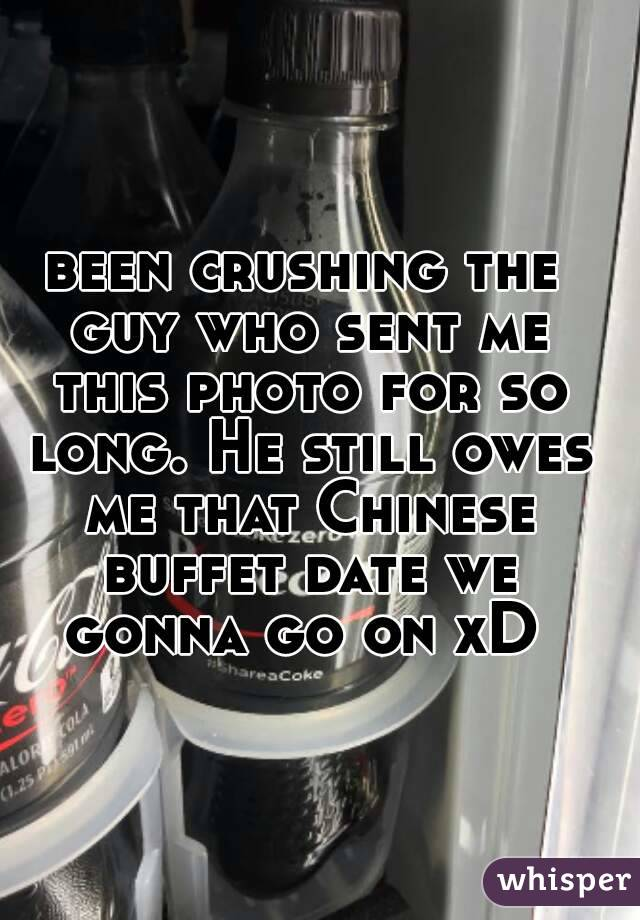 been crushing the guy who sent me this photo for so long. He still owes me that Chinese buffet date we gonna go on xD