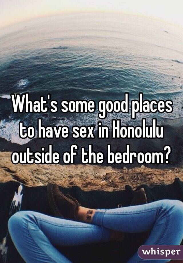 What are good places to have sex