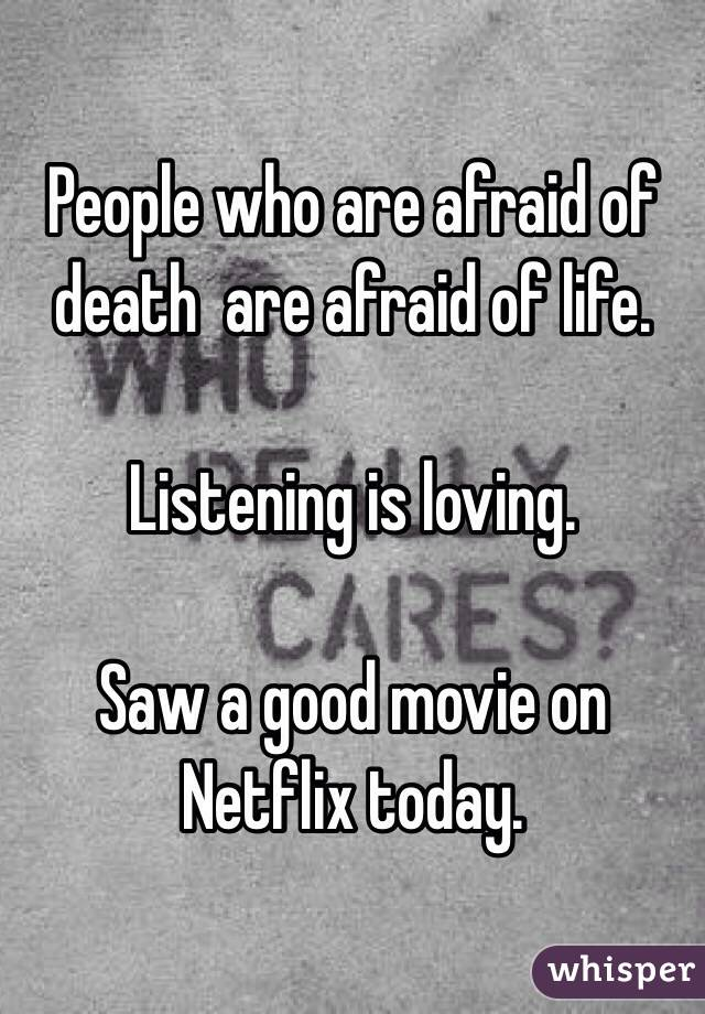 Why People Are Afraid Of Death