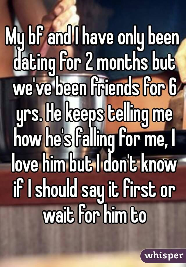 I Have Been Dating A Guy For 2 Months