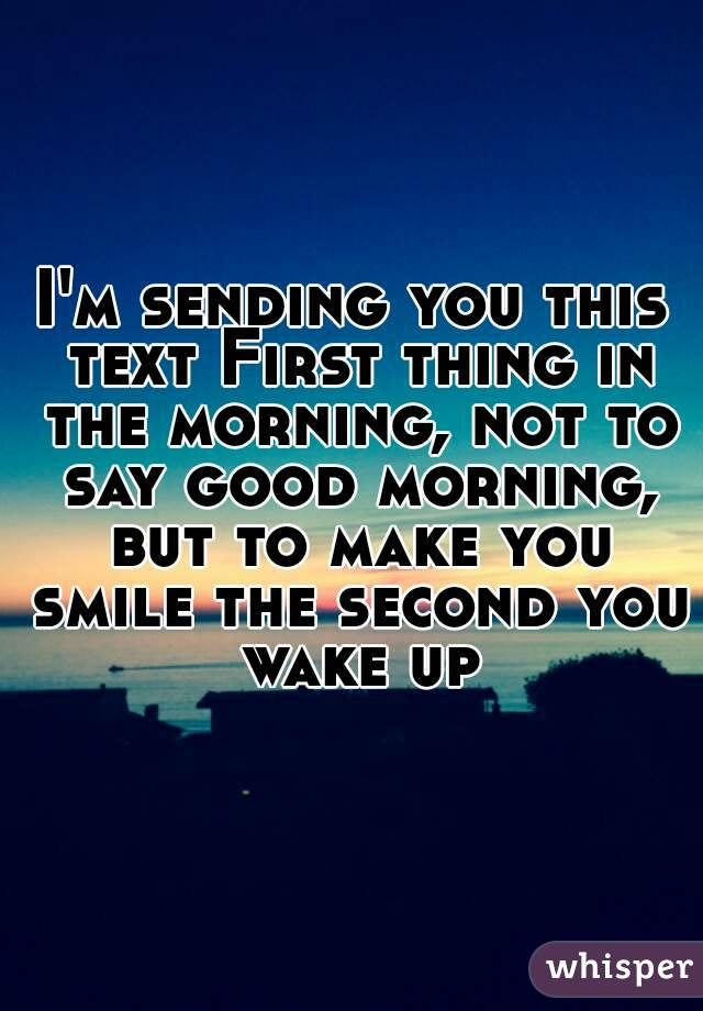 nice things to say in the morning