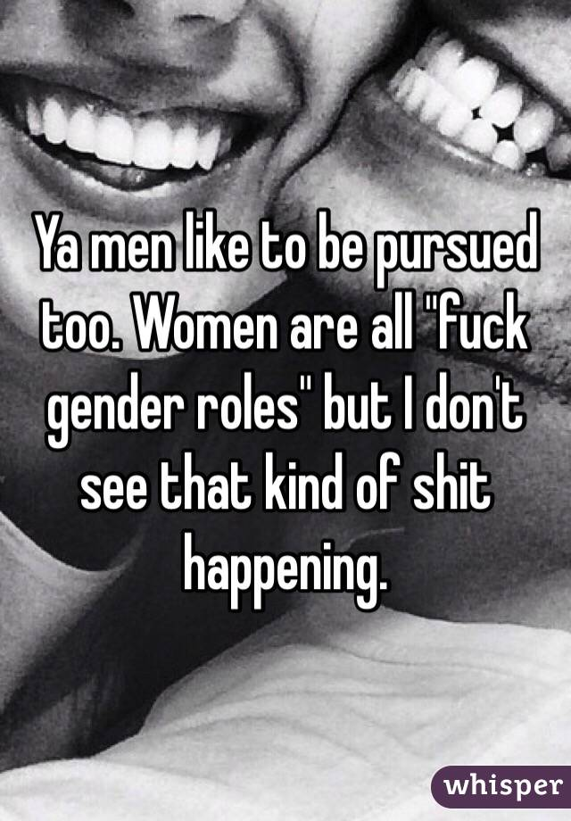 women like to be pursued