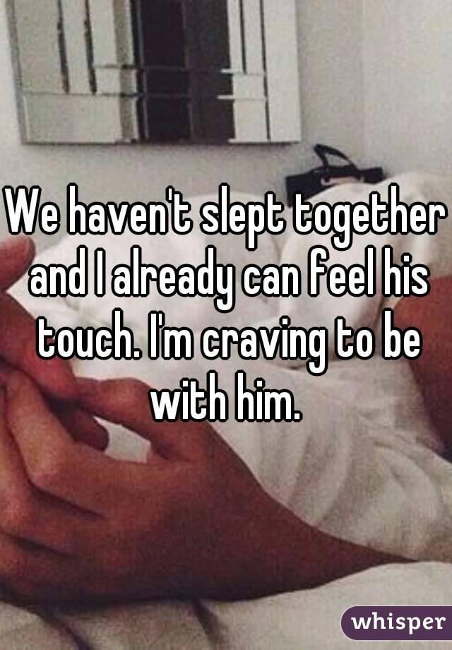 we slept together