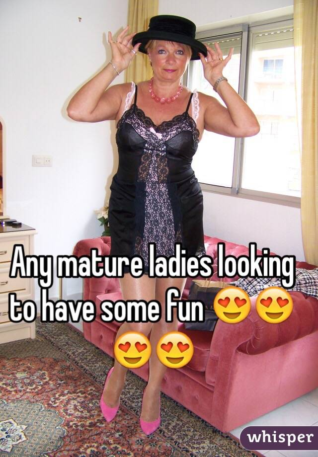 Ladies looking for fun