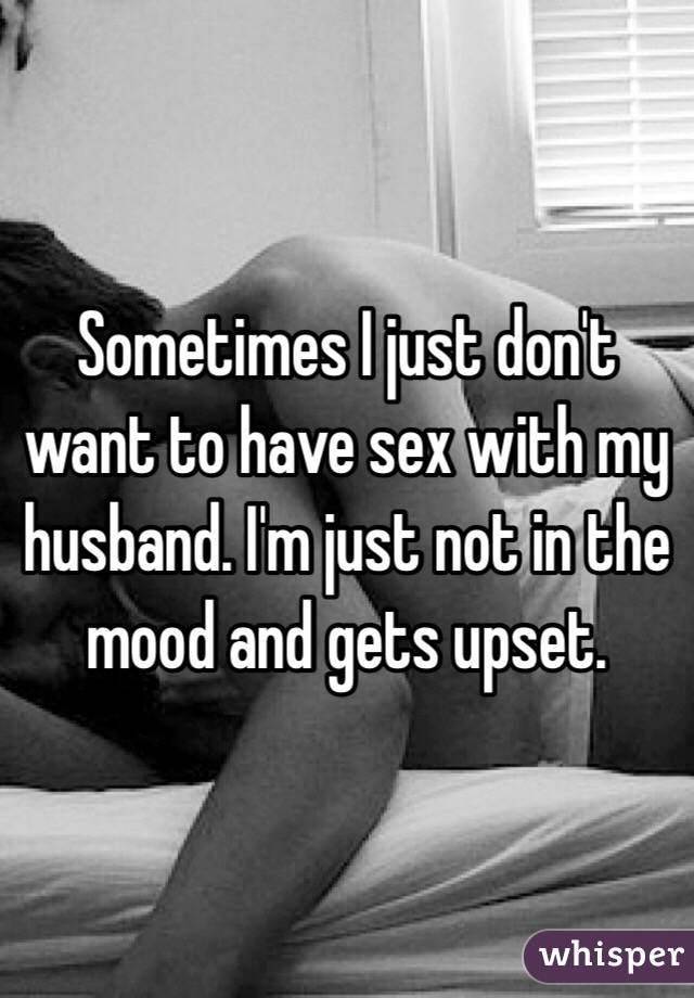 Why dont i want sex with my husband