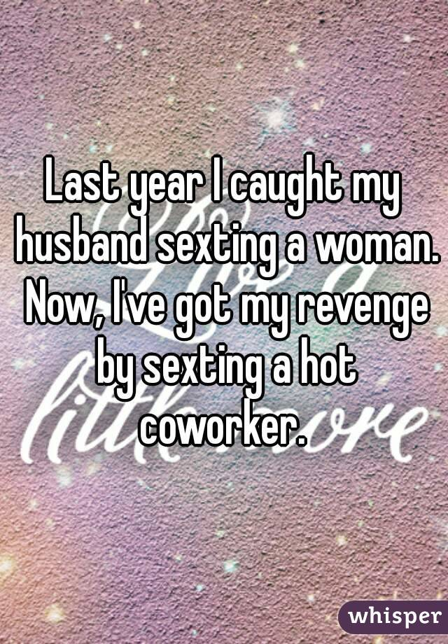 Woman sexting my husband