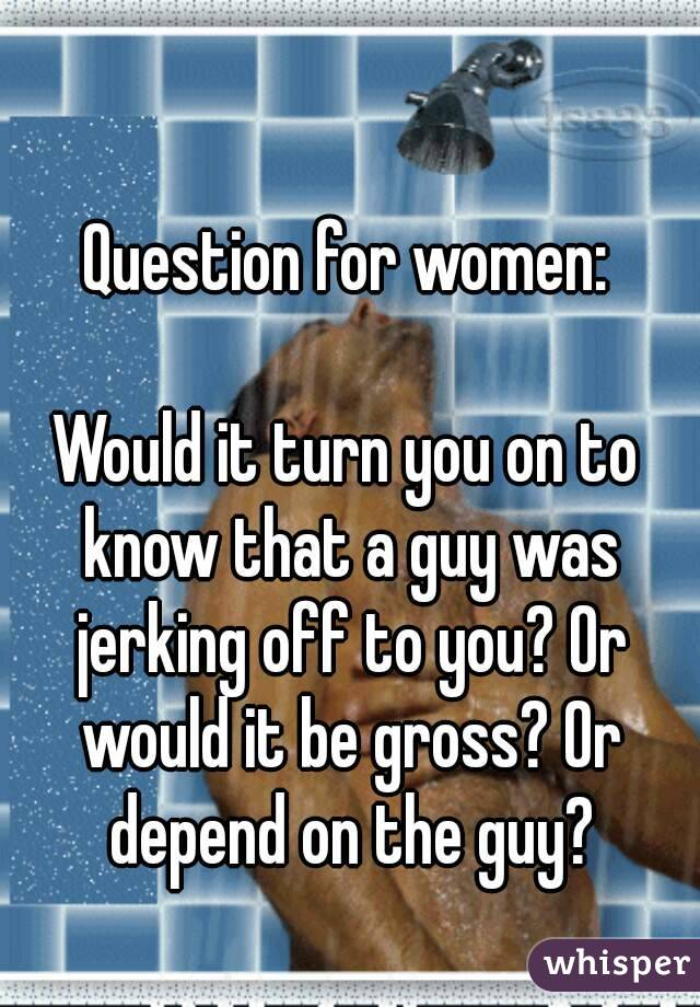 questions that will turn a guy on