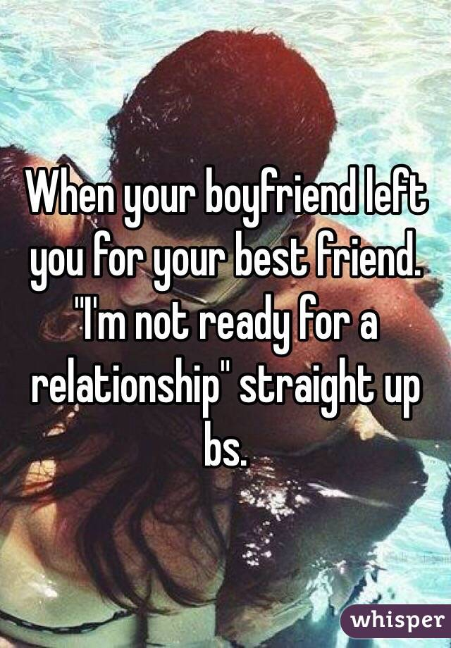 boyfriend not ready for a relationship