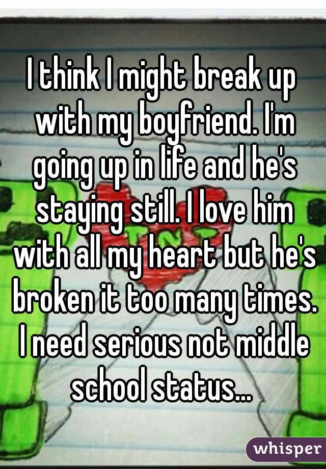 how to break up with a serious boyfriend
