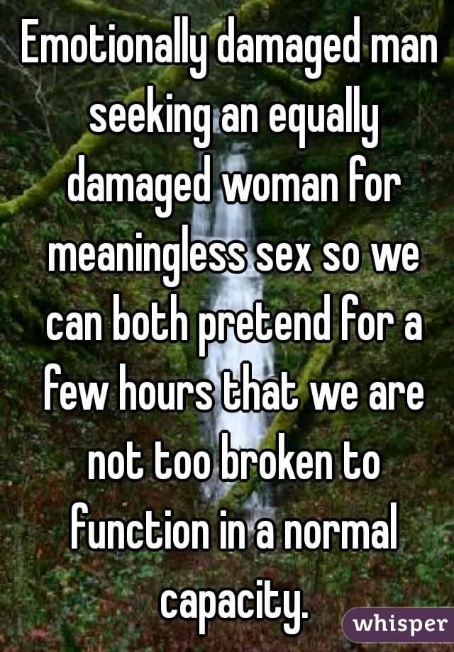 Emotionally damaged woman
