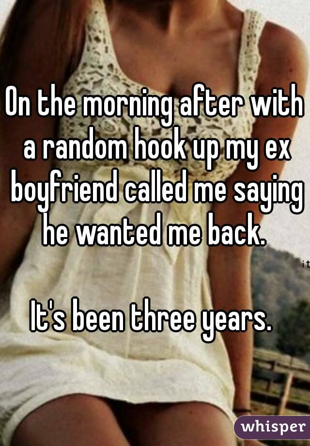 Random hook up with ex