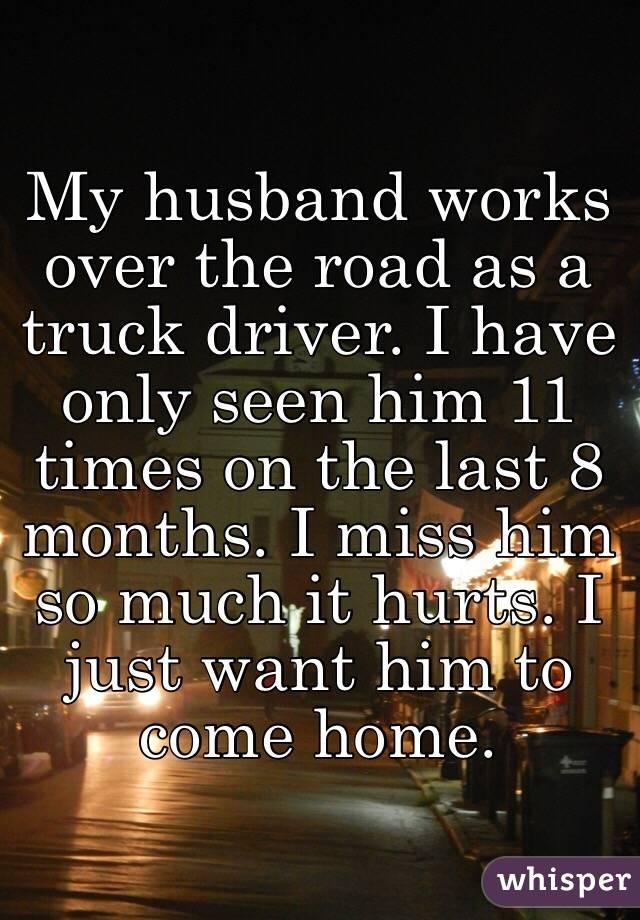 My husband works nights and i miss him