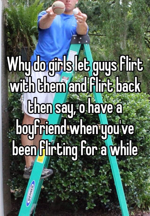 why do guys flirt
