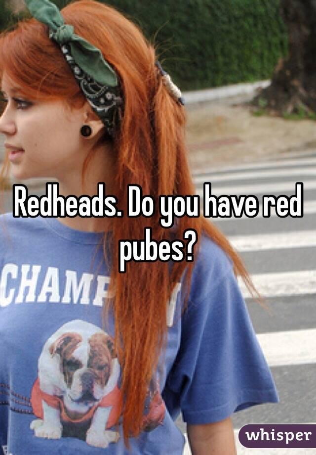 Do redheads hair red pubic hair